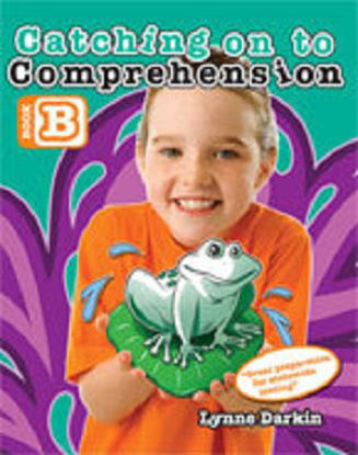 Picture of Catching on to Comprehension Book B